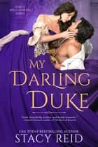 My Darling Duke ebook by