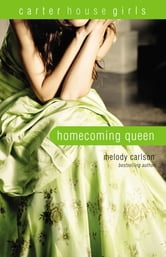 Homecoming Queen ebook by Melody Carlson