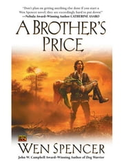 A Brother's Price ebook by Wen Spencer