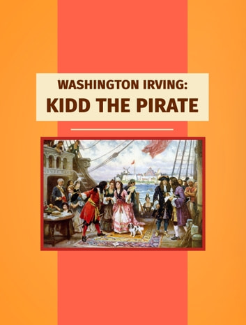 Kidd the Pirate ebook by Washington Irving