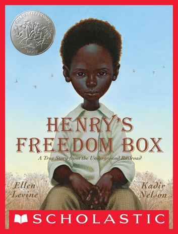 Henry's Freedom Box ebook by Ellen Levine