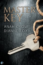 Master Key ebook by Anah Crow,Dianne Fox
