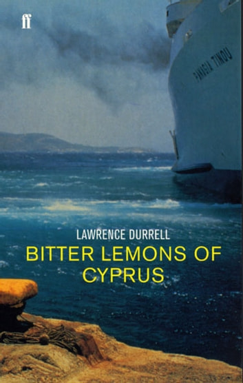 Bitter Lemons of Cyprus ebook by Lawrence Durrell