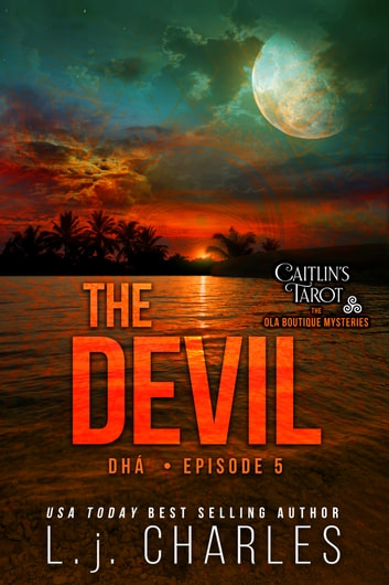 The Devil (Episode 5) - Caitlin's Tarot ebook by L.j. Charles