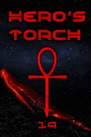 Hero's Torch ebook by 19
