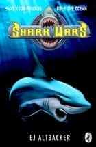 Shark Wars ebook by