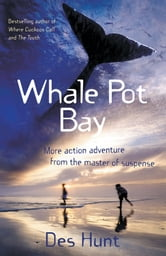 Whale Pot Bay ebook by Hunt Des
