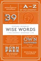 Wise Words ebook by Stephen Trombley