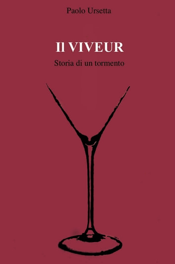 Il Viveur ebook by Paolo Ursetta