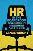 HR in the Boardroom ebook by W. Wright