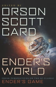 Ender's World - Fresh Perspectives on the SF Classic Ender's Game ebook by Kobo.Web.Store.Products.Fields.ContributorFieldViewModel