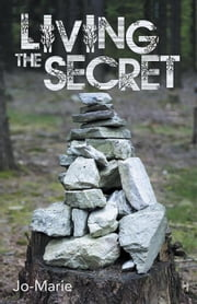 Living the Secret ebook by Jo-Marie
