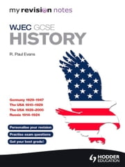 My Revision Notes WJEC GCSE History ebook by R. Paul Evans