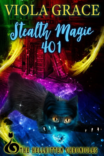 Stealth Magic 401 ebook by Viola Grace