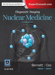 Diagnostic Imaging: Nuclear Medicine ebook by Paige A Bennett,Umesh D Oza