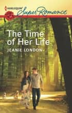 The Time of Her Life ebook by Jeanie London