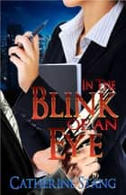 In The Blink Of An Eye ebook by Catherine Stang