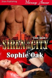 Siren in the City ebook by Sophie Oak
