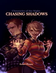 Chronicles of the Night: Chasing Shadows ebook by Emer Penny