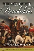 The Men of the Revolution ebook by