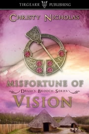 Misfortune of Vision ebook by Christy Nicholas