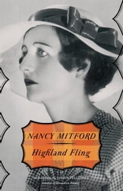 Highland Fling ebook by Nancy Mitford