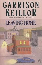 Leaving Home ebook by Garrison Keillor