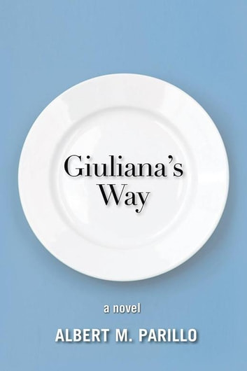 Giuliana'S Way ebook by Albert M. Parillo