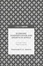 Economic Diversification and Growth in Africa ebook by Omotunde E. G. Johnson
