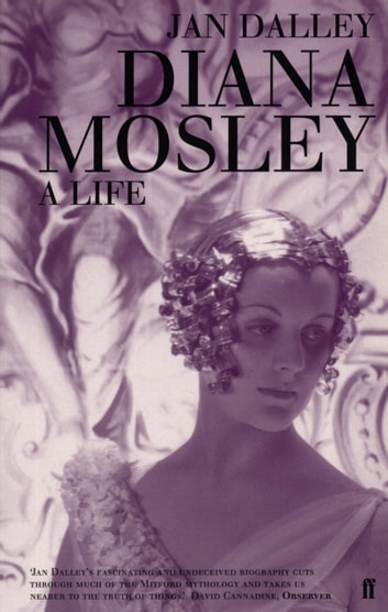 Diana Mosley ebook by Jan Dalley
