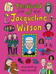 The World Of Jacqueline Wilson ebook by Jacqueline Wilson
