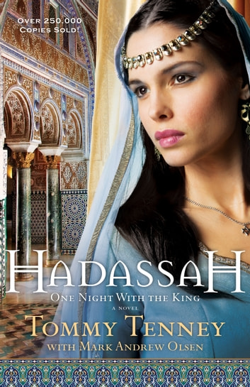 Hadassah - One Night With the King ebook by Tommy Tenney