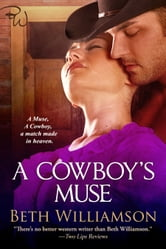 A Cowboy's Muse ebook by Beth Williamson