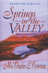 Springs in the Valley ebook by L. B. E. Cowman