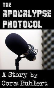 The Apocalypse Protocol ebook by Cora Buhlert