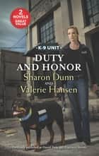 Duty and Honor - An Anthology ebook by Sharon Dunn, Valerie Hansen