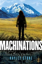 Machinations ebook by Hayley Stone