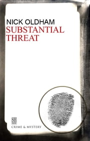 Substantial Threat ebook by Nick Oldham