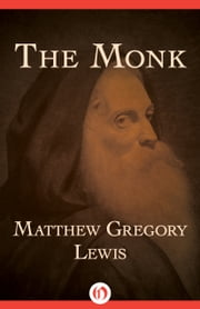 The Monk ebook by Matthew Gregory Lewis