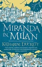 Miranda in Milan ebook by Katharine Duckett