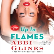 Up In Flames - A Rosemary Beach Novel audiobook by Abbi Glines