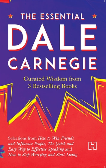 The essential dale carnegie ebook de dale carnegie 9789351951575 the essential dale carnegie curated wisdom from 3 bestselling books ebook by dale carnegie fandeluxe Image collections