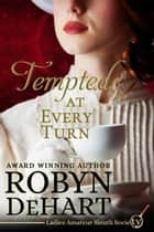 Tempted At Every Turn ebook by
