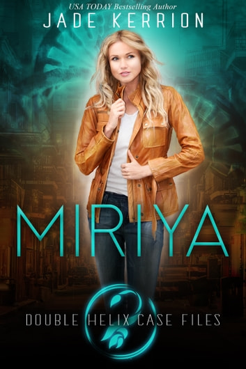 Miriya ebook by Jade Kerrion,Double Helix