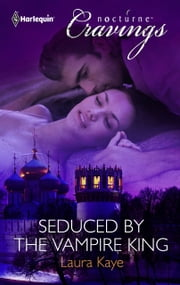 Seduced by the Vampire King ebook by Laura Kaye