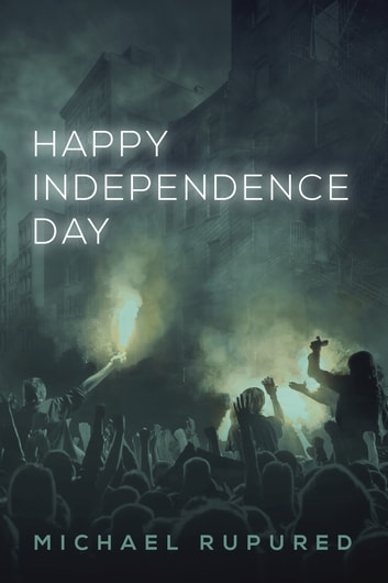 Happy Independence Day ebook by Michael Rupured