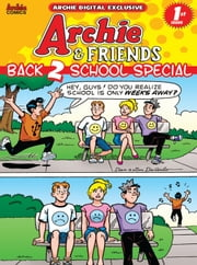 Pep Digital Vol. 019: Archie & Friends Back 2 School Special ebook by Archie Superstars