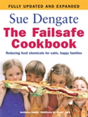 The Failsafe Cookbook (Updated Edition) ebook by Sue Dengate