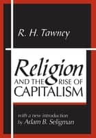 Religion and the Rise of Capitalism ebook by R.H. Tawney