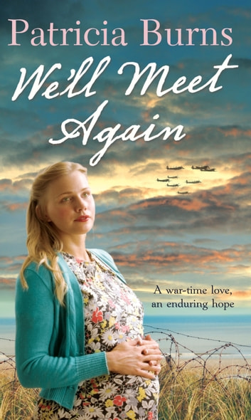 We'll Meet Again ebook by Patricia Burns